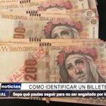 Trujillo: Sepa como identificar un billete falso y no se deje engañar por los estafadores