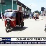 Casa Grande: PNP desmiente y dice que índice delictivo ha disminuido