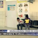 Trujillo: SIS debe millones a nosocomios en La Libertad