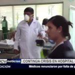 Piura: Médicos renunciaron por falta de pagos en hospital Santa Rosa