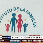 Trujillo: Instituto de la Familia rumbo a convertirse en Ministerio