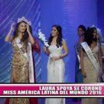 Laura Spoya se coronó Miss América Latina del Mundo 2016