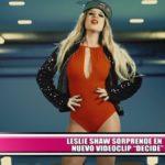 """Leslie Shaw sorprende en nuevo videoclip """"Decide"""""""