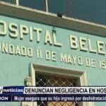 Hospital Belén: Madre denuncia que su hijo ingresó por deshidratación y terminó en coma