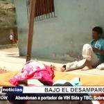 Trujillo: Portador de VIH sida y TBC bajo el desamparo y sobrevive en la calle
