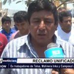 Trujillo: Ex trabajadores de Talsa, Molinera Inca y Camposol anuncian marcha