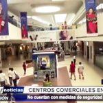 Piura: Centros comerciales no cuentan con medidas de seguridad necesarias