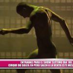 """Entradas para el show """"Sép7imo Día"""" del Cirque du Soleil en Perú salen a la venta este mes"""