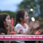 Buena música y buenas noticias en el Festival por la Vida