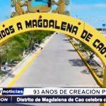 Ascope: Magdalena de Cao celebra 93 años de creación política