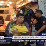 Chimbote: Bebé muere en extrañas circunstancias mientras viajaba con sus padres