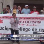 Chimbote: Trabajadores administrativos de UNS acatan paro de 24 horas