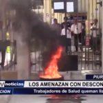 Piura: Trabajadores de Salud queman llantas porque amenazan descontarles sueldo