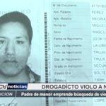 Trujillo: Drogadicto violó a niña y fugó