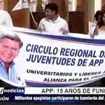 APP: Militantes desfilaron por 15 años de fundación del partido en Plaza Mayor