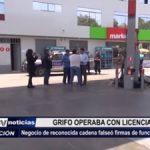 Trujillo: Clausuran grifo que operaba con licencia falsificada
