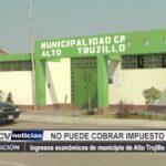 Municipalidad de Alto Trujillo no puede cobrar impuesto predial