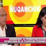 """""""Ñuqanchik"""": El primer noticiero en quechua de la televisión peruana"""