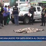 Trujillo: Anciana muere por imprudencia al cruzar la calle