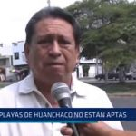 Huanchaco: Playas no están aptas para bañistas