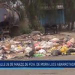 Florencia de Mora: Calle 26 de Marzo luce abarrotada de basura