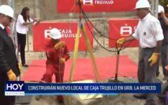 Trujillo: Construirán nuevo local de Caja Trujillo en urbanización La Merced