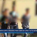 Trujillo: Mafia capta a menores para cobro de cupos y actos intimidatorios