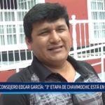 """Consejero Edgar García: """"Tercera etapa de Chavimochic está en peligro"""""""