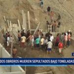 Huanchaco: Dos obreros mueren sepultados bajo toneladas de arena