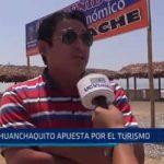 Huanchaquito: Municipalidad apuesta por el turismo en esta zona