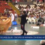 Trujillo: Segundo día del  Concurso de Marinera con reinas internacionales