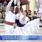 Infomarinera: Danzantes de marinera mochera buscarán ganar concurso nacional