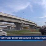 Valdez Farías: No hubo sobrevaloración en construcción del Óvalo Grau