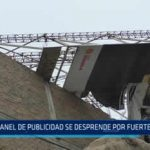 Trujillo: Panel publicitario se desprende por fuertes vientos