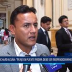 """Richard Acuña: """"Peaje en Puente Piedra debe ser suspendido inmediatamente"""""""