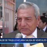Trujillo: Alcalde aclara salida de vehículos obsoletos