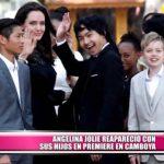 Angelina Jolie reapareció con sus hijos en premiere en Camboya
