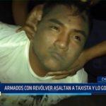 Chimbote: Armados con revólver asaltan a taxista y lo golpean