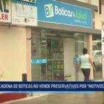 Trujillo: Cadena de boticas no vende preservativos por motivos religiosos