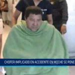 Chofer implicado en accidente de Moche se pone a derecho