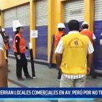 MTP cierra locales comerciales en avenida Perú por no tener licencia