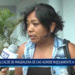 La Libertad: Alcalde de Magdalena de Cao agrede nuevamente a una mujer