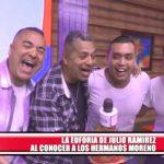 La euforia de Julio Ramírez al conocer a los Hermanos Moreno