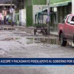 Ascope y Pacasmayo piden apoyo al Gobierno a causa de lluvias