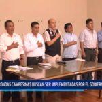 La Libertad: Rondas campesinas buscan ser implementadas por el Gobierno Regional