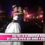 Así fue la glamorosa boda de Laura Spoya que duró 4 días
