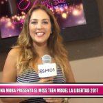 Marina Mora presenta el Miss Teen Model La Libertad 2017