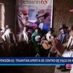 Pensión 65: Tramitan apertura de centro de pago en Mollepata