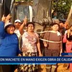 Iquitos: Con machete en mano exigen obra de calidad