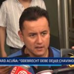 "Richard Acuña: ""Odebrecht debe dejar Chavimochic"""